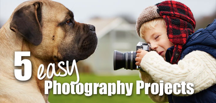 5 Easy Photography Projects