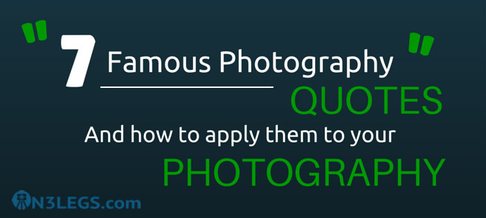 7 Famous Photography Quotes