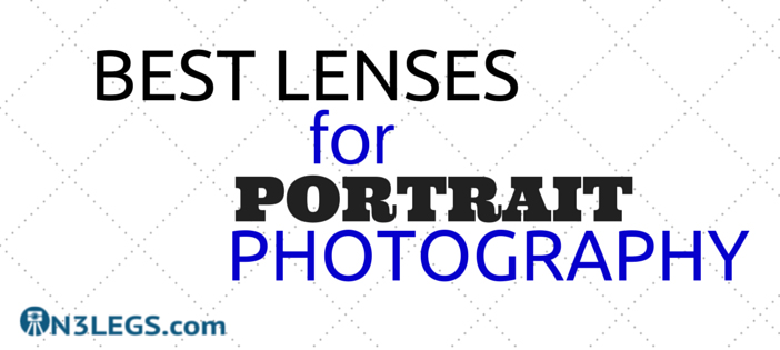 Best Lenses for Portrait Photography