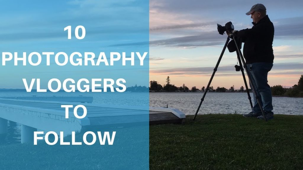 10 photography vloggers to follow